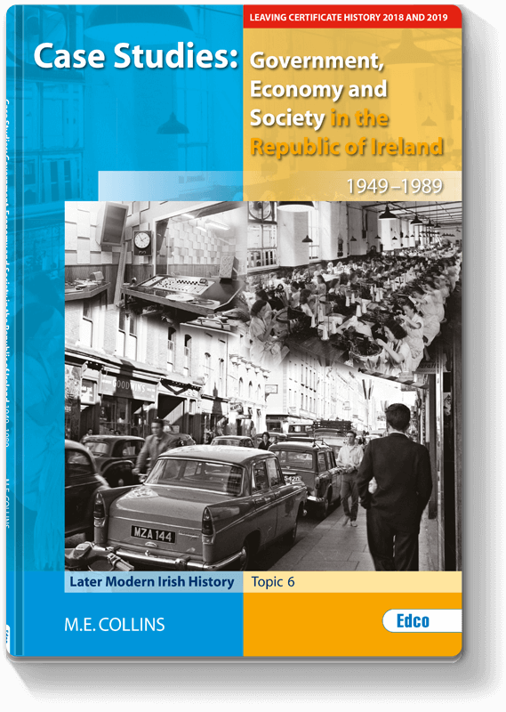 Case Studies: Government, Economy and Society in the Republic of Ireland 1949 - 1989