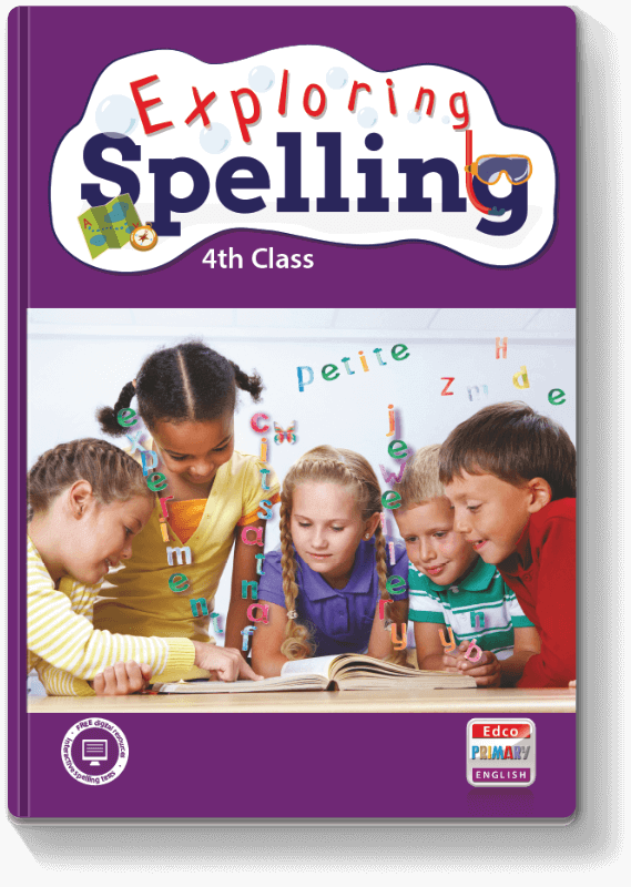 Exploring Spelling - 4th Class