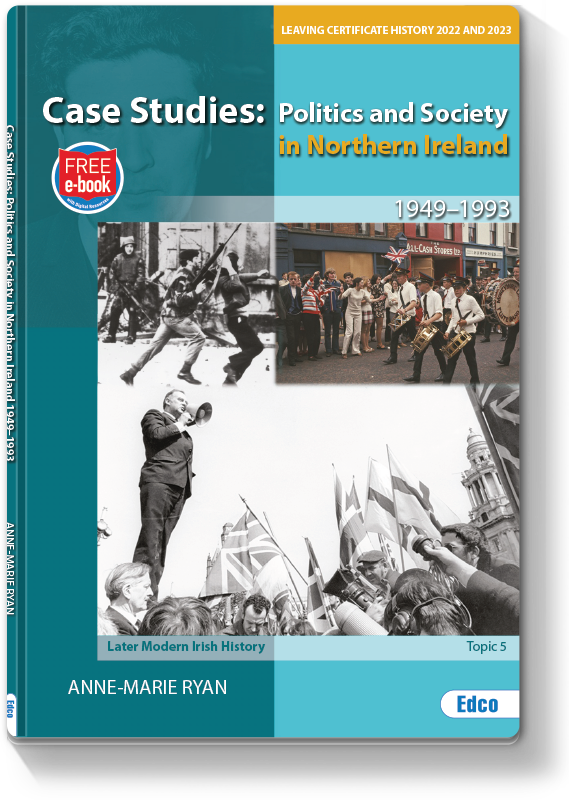 Case Studies: Politics and Society In Northern Ireland, 1949-1993