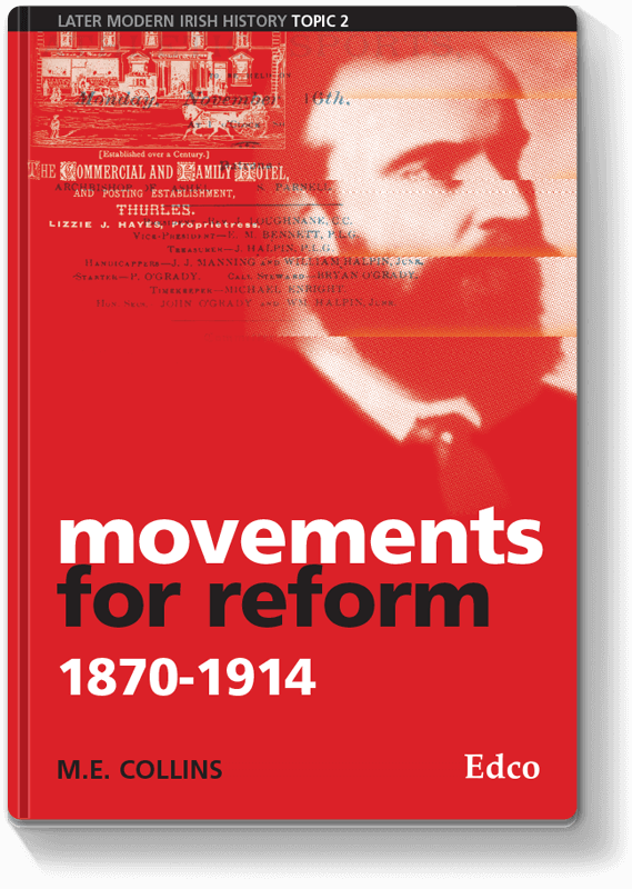 Movements for Reform 1870 - 1914