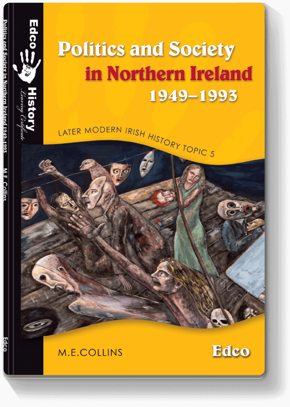 Politics and Society in Northern Ireland 1949–1993
