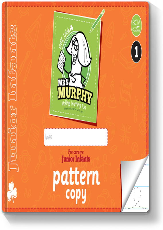 Mrs Murphy's Junior Infants Pattern Copy