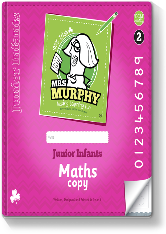 Mrs Murphy's Junior Infants Maths Copy 2