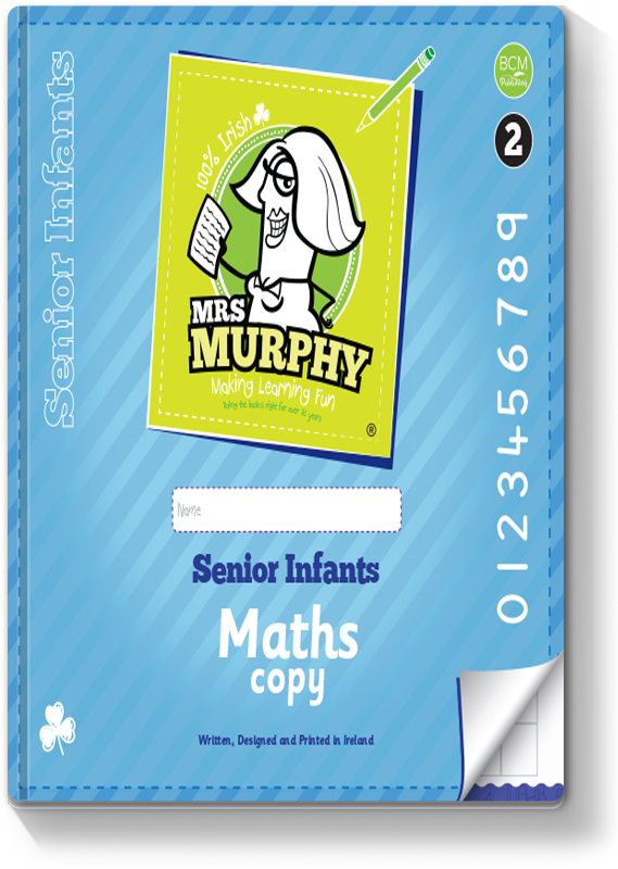 Mrs Murphy's Senior Infants Maths Copy 2