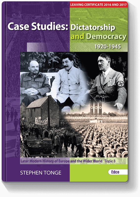 Case Studies: Dictatorship and Democracy 1920–1945