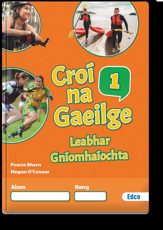 Croí na Gaeilge 1 Leabhar Gníomhaíochta 2021