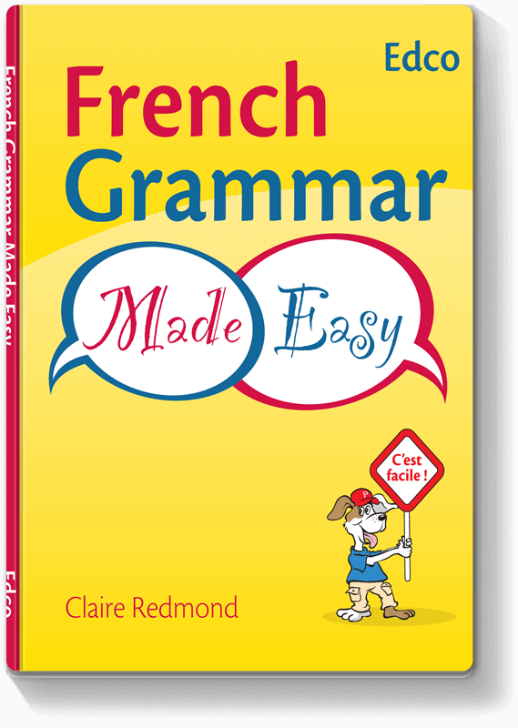 French Grammar Made Easy 2009