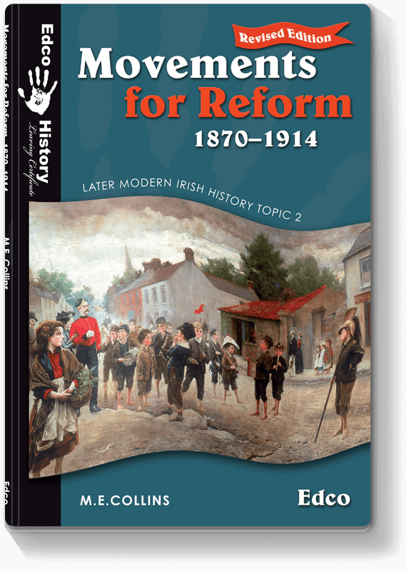 Movements for Reform 1870 - 1914 Revised Edition 2008
