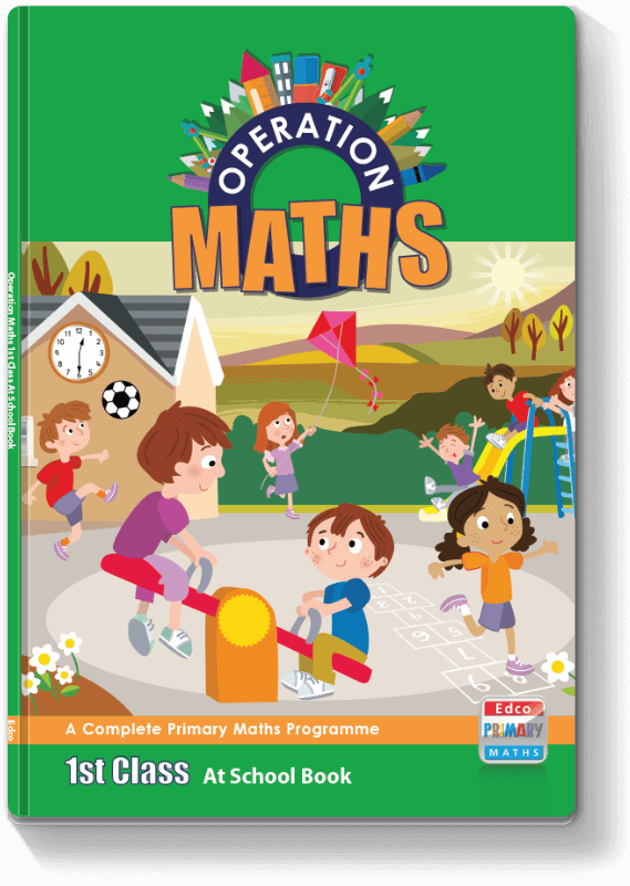 Operation Maths 1st Class - At School Book 2016