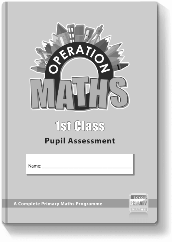 Operation Maths 1st Class - Pupil Assessment 2016