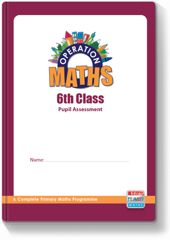 Operation Maths 6th Class - Pupil Assessment 2016