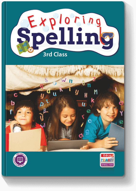 Exploring Spelling - 3rd Class 2017