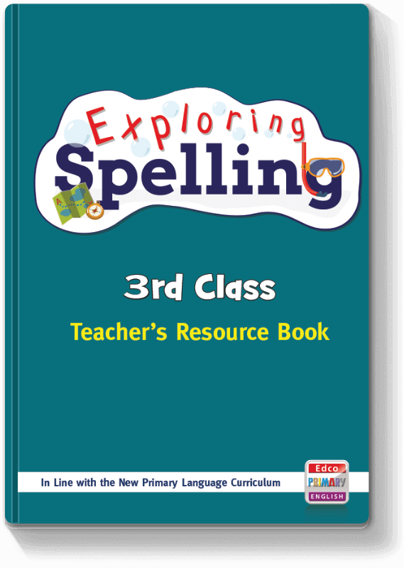 Exploring Spelling - 3rd Class TRB 2017