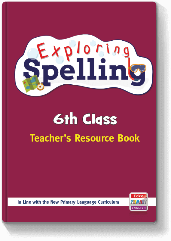 Exploring Spelling - 6th Class TRB 2017