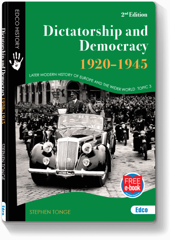 Dictatorship and Democracy, 1920–1945 2nd Edition 2017