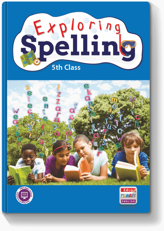 Exploring Spelling - 5th Class 2017