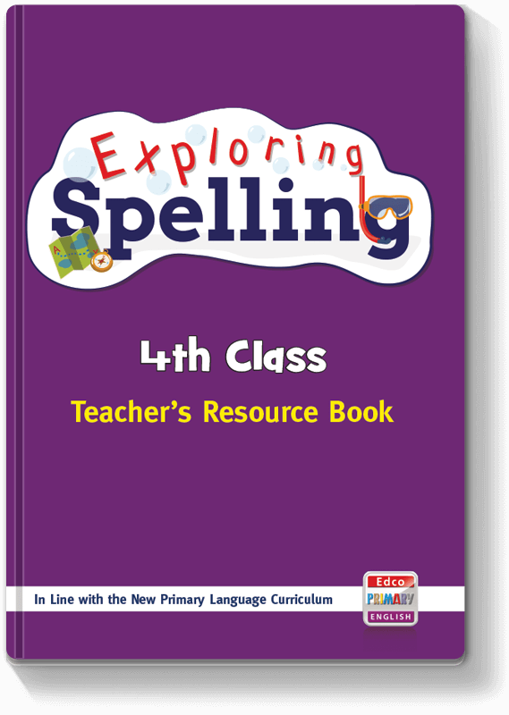 Exploring Spelling - 4th Class TRB 2017