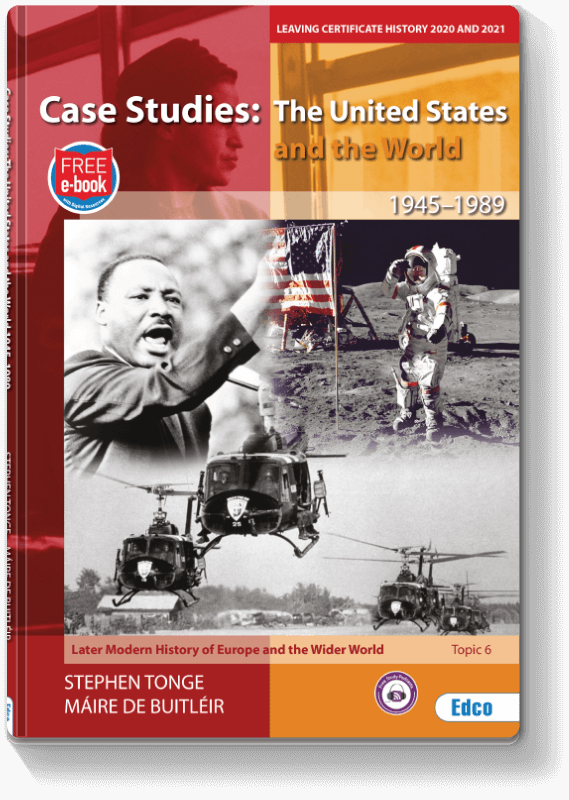 Case Studies: The United States and the World, 1945–1989