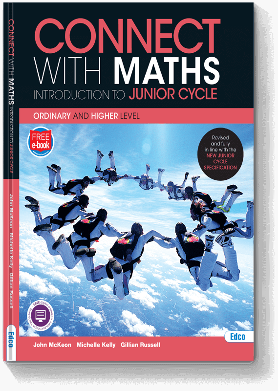 Connect with Maths - Introduction to Junior Cycle Ordinary and Higher Level 2018