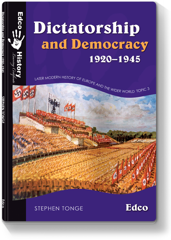 Dictatorship and Democracy 1920 - 1945