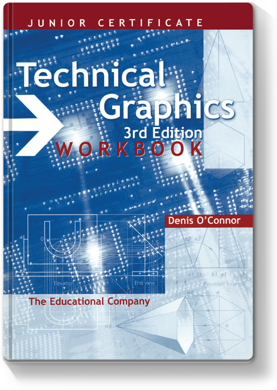 Technical Graphics Workbook 3rd Edition 2006