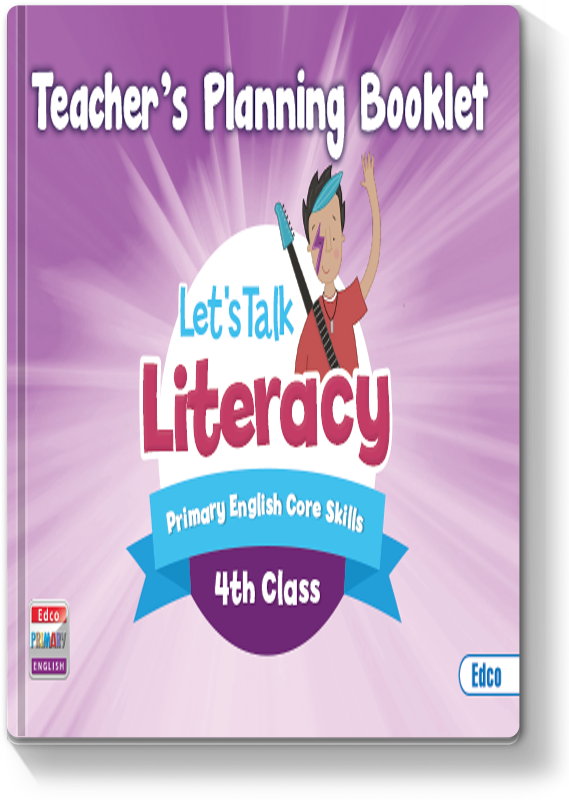 Let's Talk Literacy 4 - Teacher's Planning Booklet