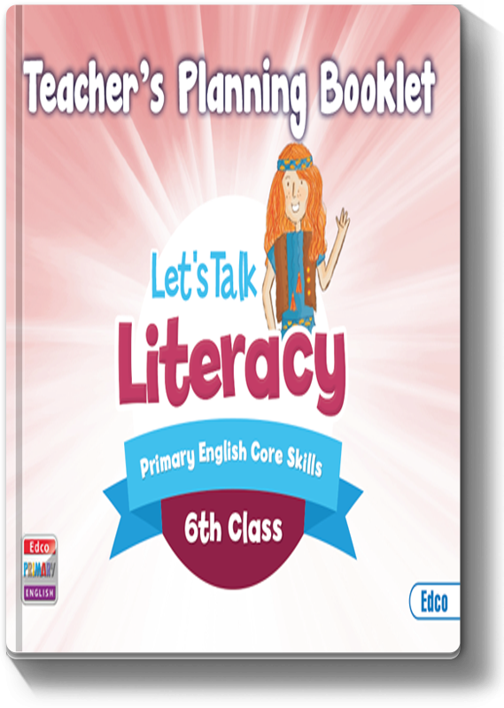Let's Talk Literacy 6 - Teacher's Planning Booklet